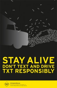 Stay Alive / Don't Text and Drive